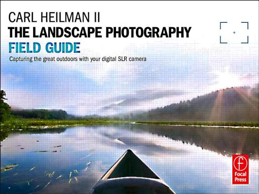 The Landscape Photography Field Guide By Heilman, Carl, II (NA)
