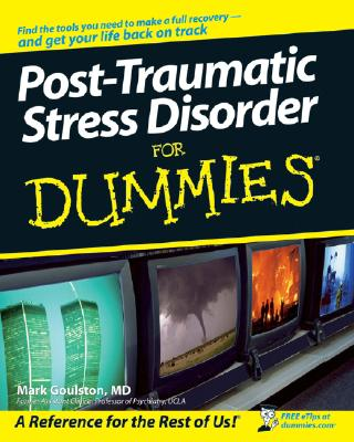 Post Traumatic Stress Disorder for Dummies By Goulston, Mark, M.D.